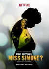 Cartel de What Happened, Miss Simone?